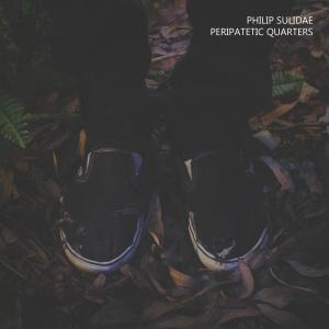 Philip Sulidae - Peripatetic Quarters